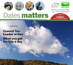 To save money, the Spring 2017 edition of our Dales Matters publication is being delivered to households across the district this week in the same envelope as residents' Council Tax bills.